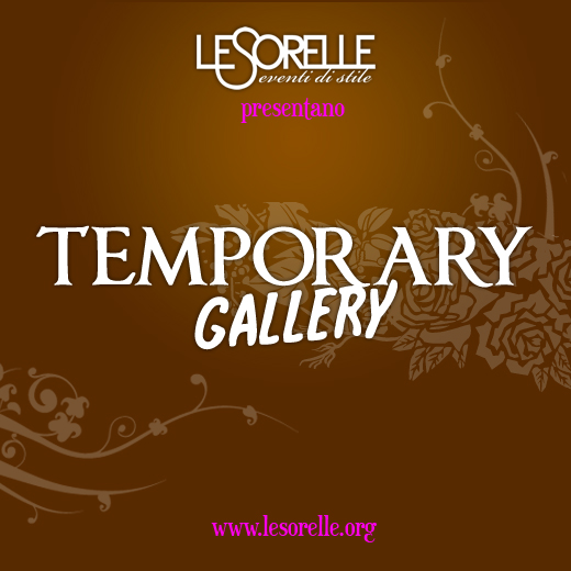TEMPORARY GALLERY 30 NOV / 1 DIC – PIAZZA SAN LORENZO IN LUCINA
