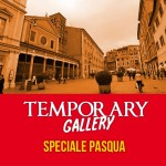 TEMPORARY GALLERY 29 MAR / 1 APR PIAZZA SAN LORENZO IN LUCINA