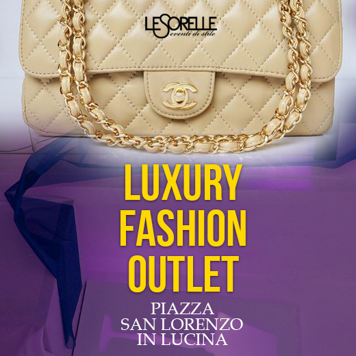 LUXURY FASHION OUTLET 11-12 OTTOBRE – PIAZZA SAN LORENZO IN LUCINA