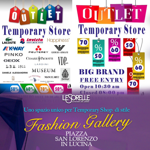 FASHION GALLERY 25/26 JUNE – PIAZZA SAN LORENZO IN LUCINA